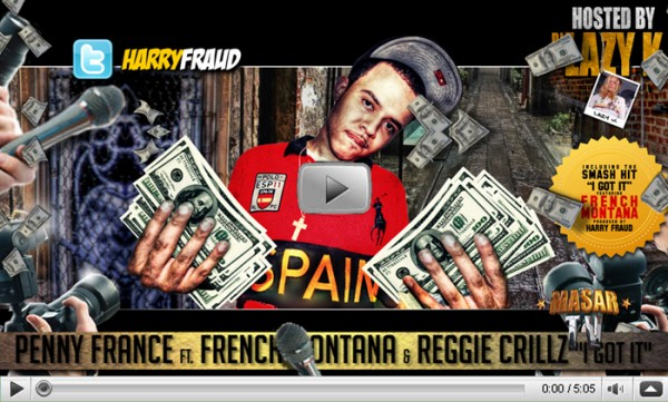Penny France Ft French Montana & Reggie Crillz ''I Got It' [Edited By Masar]
