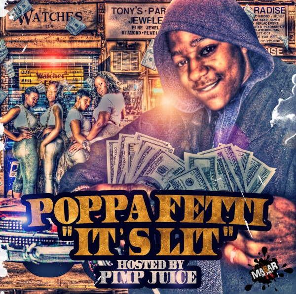 "Poppa Fetti ""It's Lit"" Designed by Masar [Front Cover}"