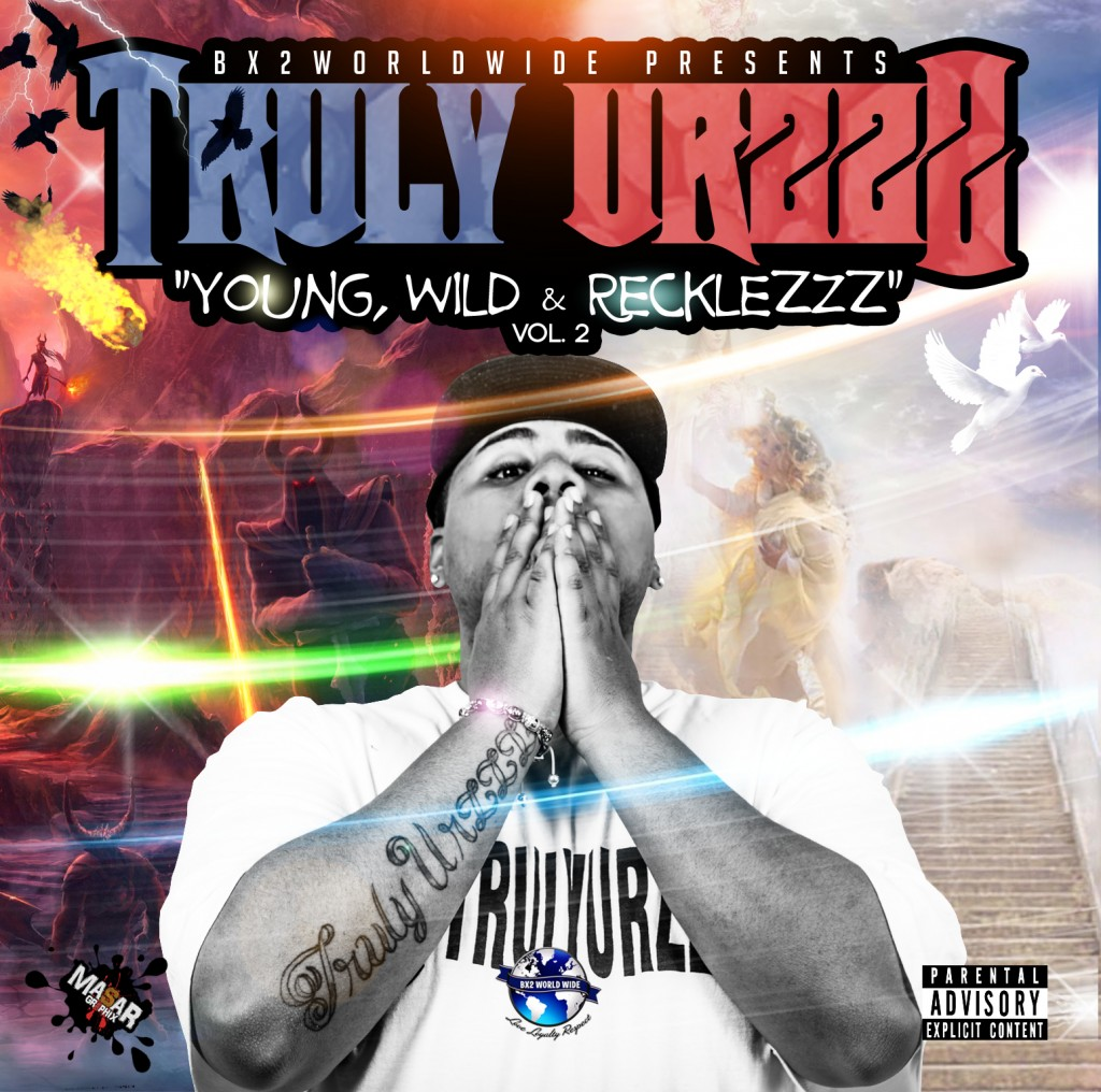 Truly UrzZz ''Young Wild & RecklezZz'' Vol 2 - Designed by Masar (Front).jpg