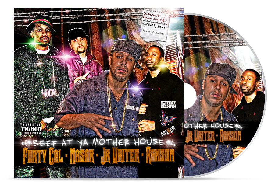 "40 Cal x JR Writer x Ransom ""Beef At Ya Mother's House"" 
