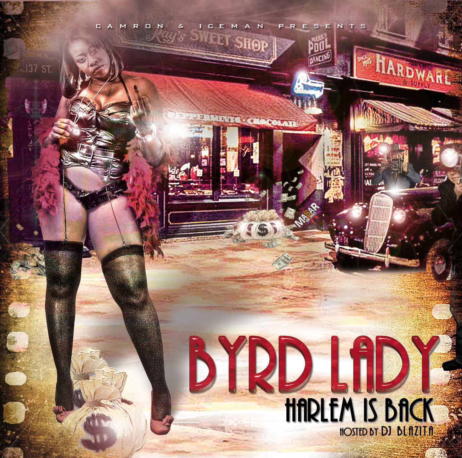 "Camron & Iceman presents: Byrd Lady ""Harlem is back"" 
