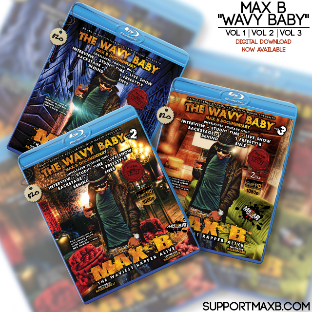 "Max B ""Wavy Baby"" Blu-ray Vol 3 | Designed by Masar Tv"