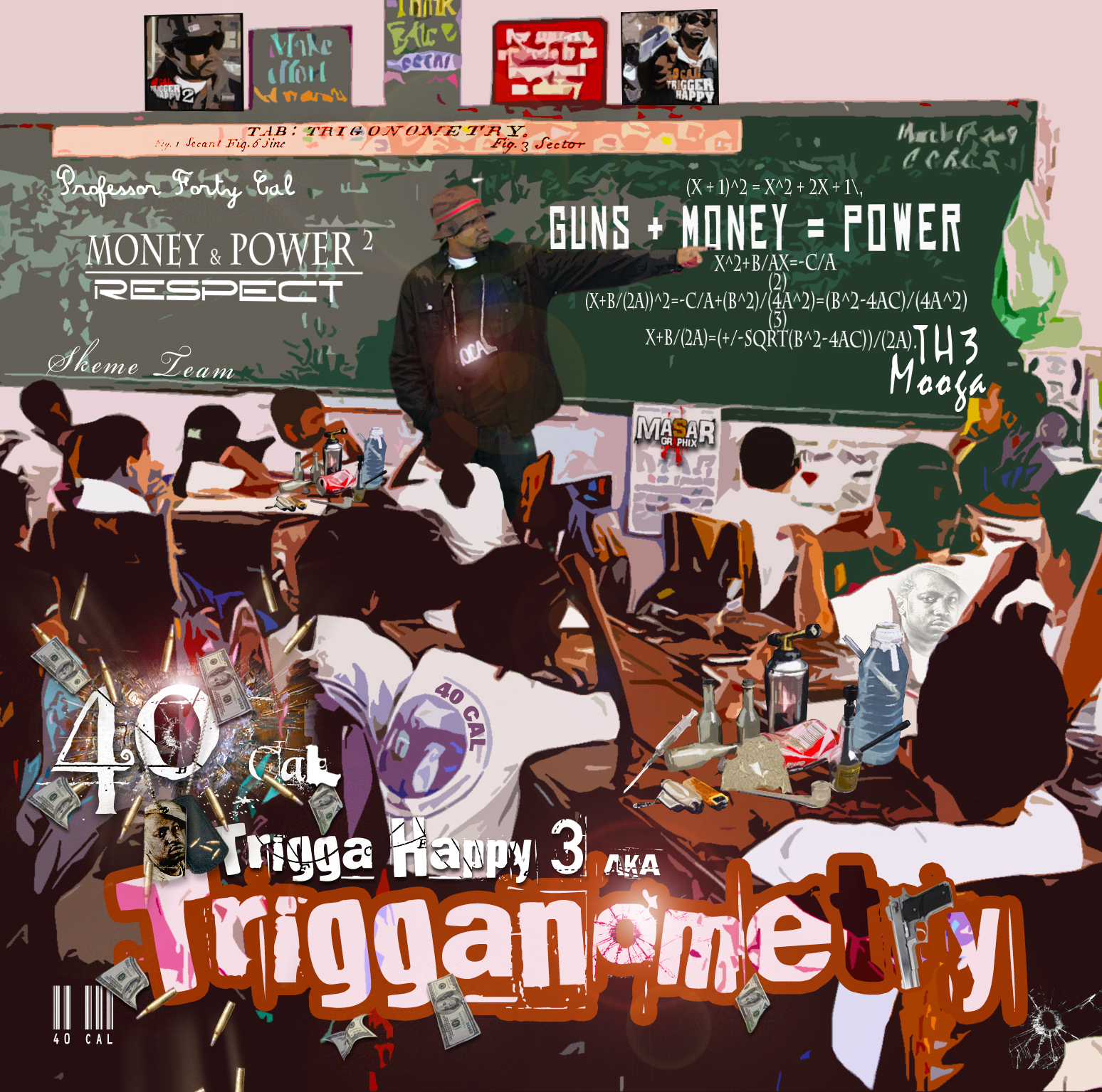 "40 Cal ""Trigga Happy"" Vol  3 (Trigganometry) 