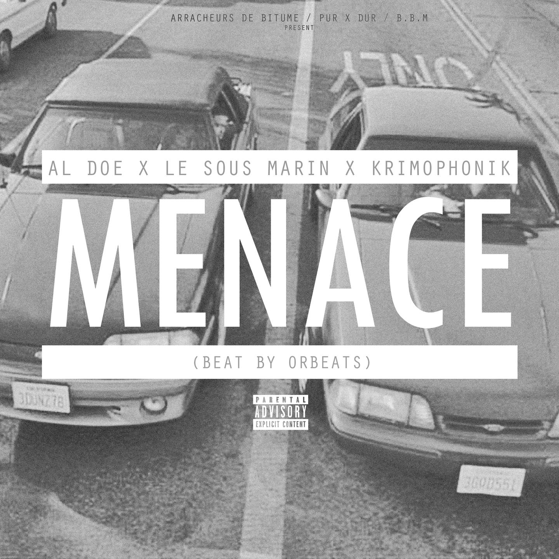 "Al Doe x Le Sous Marin x Krimophonik ""Menace"" | Mastered by Masar"