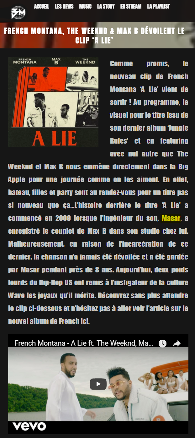 French Montana The Weeknd Masar Tv Max B dévoilent le clip A Lie BadMood Magazine