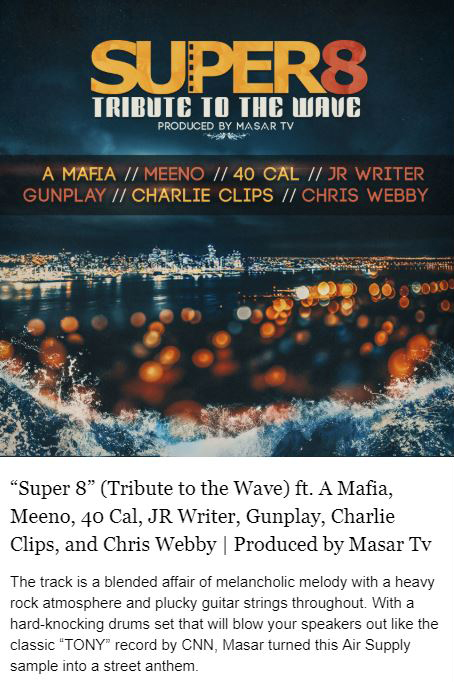 masar tv super 8 tribute to the wave a mafia meeno 40 cal jr writer gunplay charlie clips chris webby
