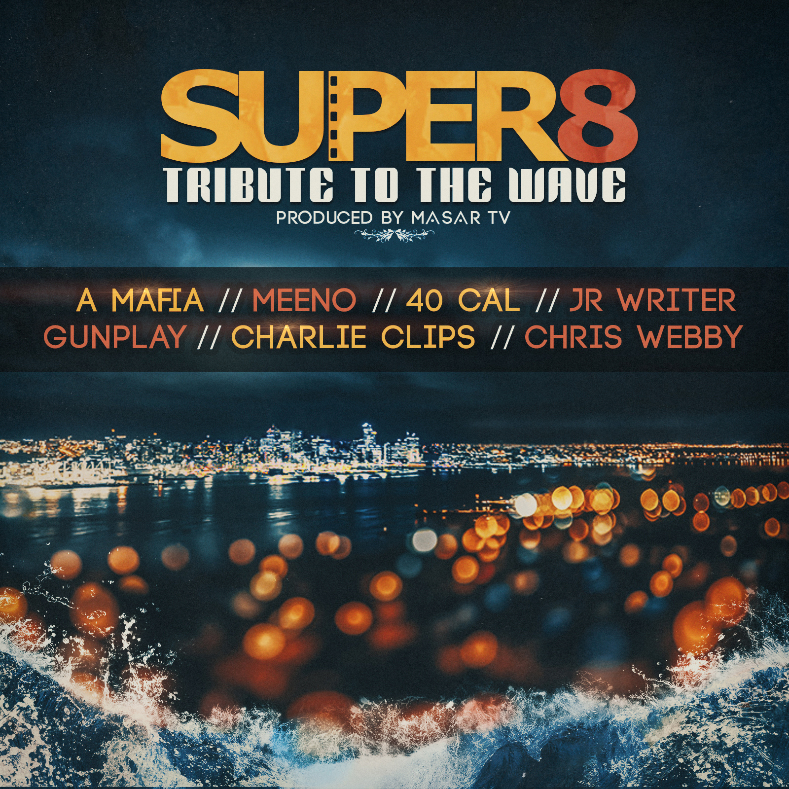 Masar presents Super 8 Tribute To The Wave